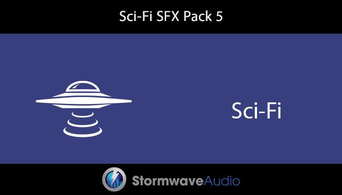 Sci-Fi SFX Pack 5