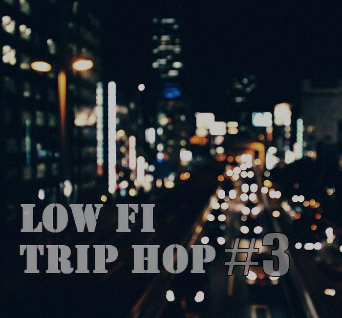 Low Fi Trip Hop #3