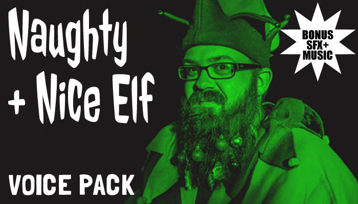 Naughty + Nice Christmas Elf Character Voice + BONUSES