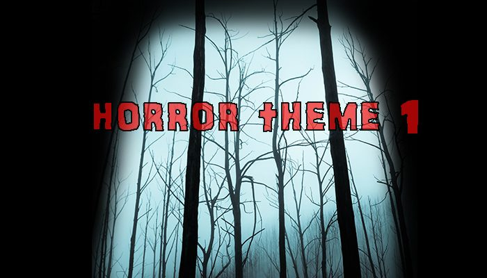 Horror Theme 1