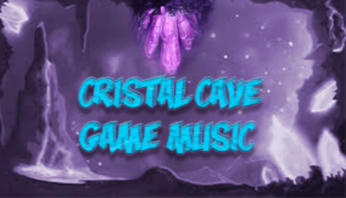 Cristal Cave Game Music