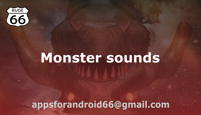 More than 100 monster sounds