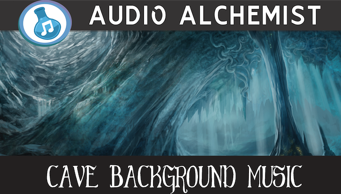 Cave Background Music