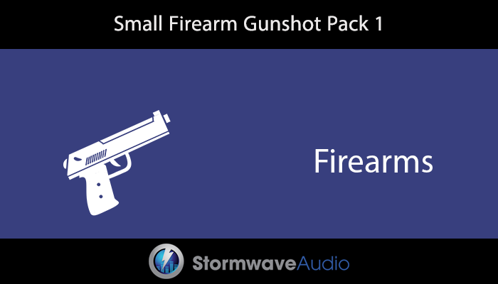 Small Firearm Gunshot Pack 1