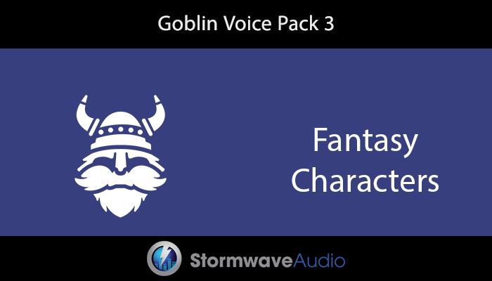 Goblin Voice Pack 3