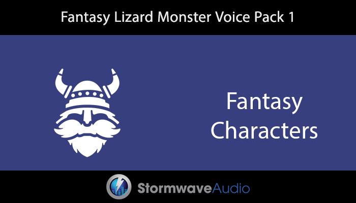 Fantasy Lizard Monster Voice Pack 1
