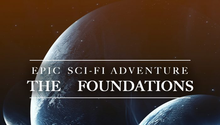 The Foundations (Cinematic Sci-Fi Music Soundtrack)