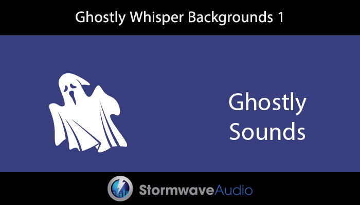 Ghostly Whisper Backgrounds