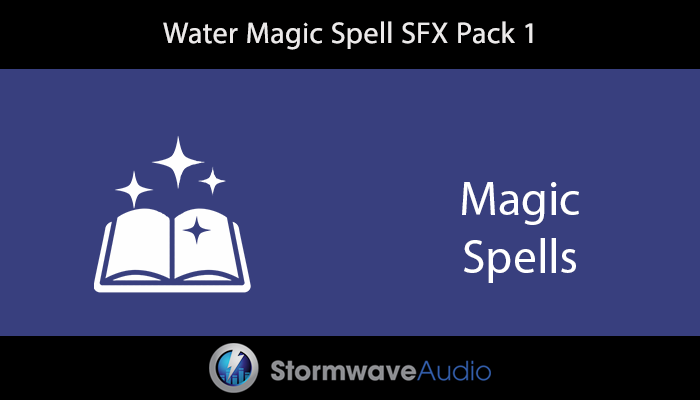 Water Magic Spell SFX Pack 1