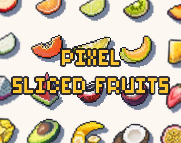 Pixel Sliced Fruits