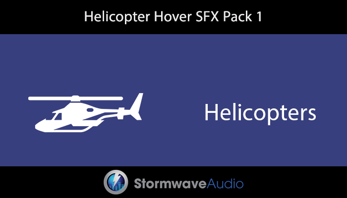 Helicopter Hover SFX Pack 1