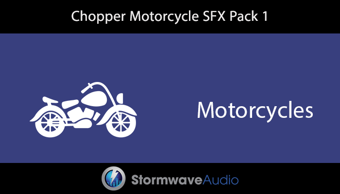 Chopper Motorcycle SFX Pack 1
