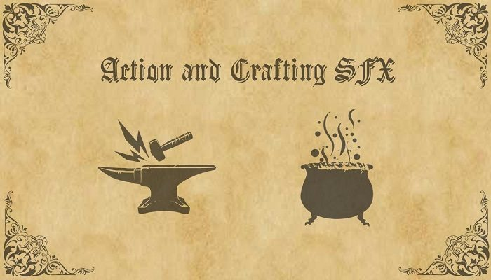 Action and Crafting SFX