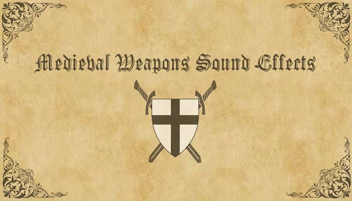 Medieval Weapons Sound Effects