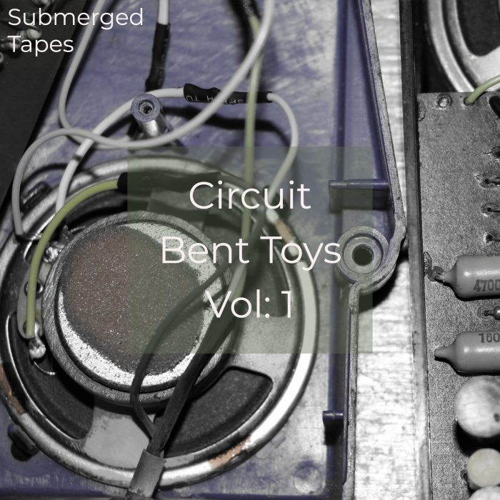 Circuit Bent Toys Volume 1