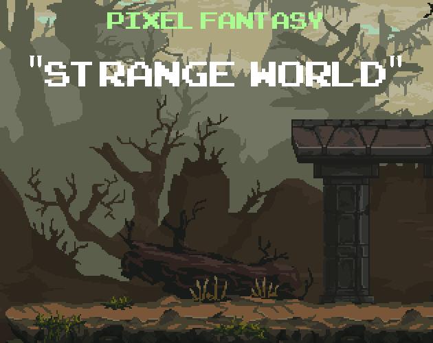 Pixel Fantasy Strange World