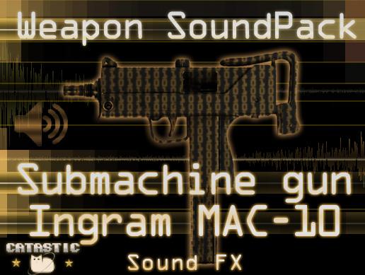 Weapon Sound Pack – SMG: Ingram MAC-10