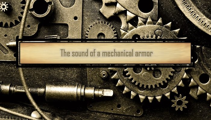 Mechanical Armor Sound
