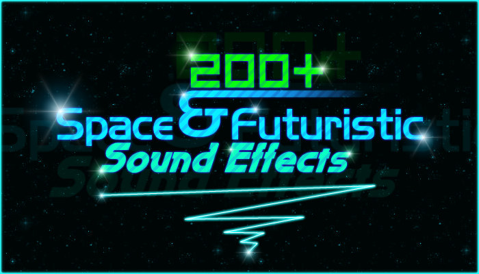 200+ Space Sound Effects (Various Futuristic SFX)