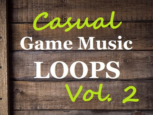 Casual Game Music Loops Vol. 2