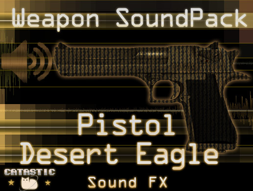 Weapon Sound Pack – Pistol: Desert Eagle