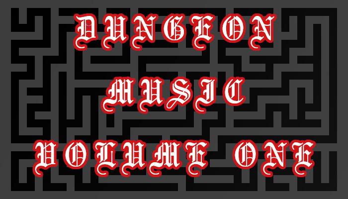 Dungeon Music Vol. 1
