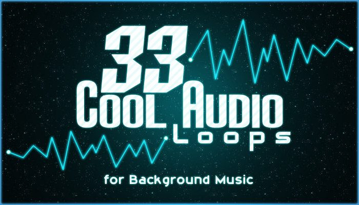 33 Cool Background Music (Short Endless Loops)