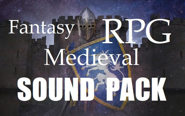 Fantasy RPG Medieval Sound Pack