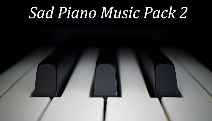 Sad Piano Music Pack 2