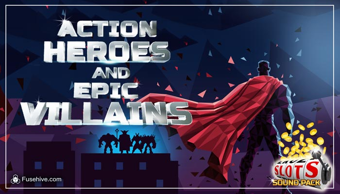 Action SuperHeroes & Epic Villains Casino Slots Music & Sound Effects Library – Royalty Free Assets