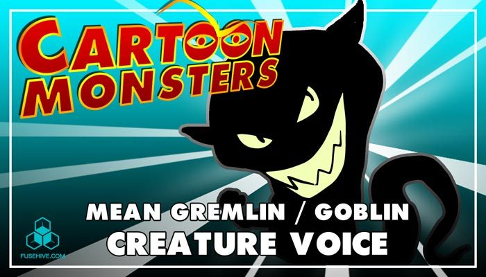 Mean Gremlin / Goblin, Modern Cartoon Creature – Royalty Free Voice Samples Library [Animation SFX]