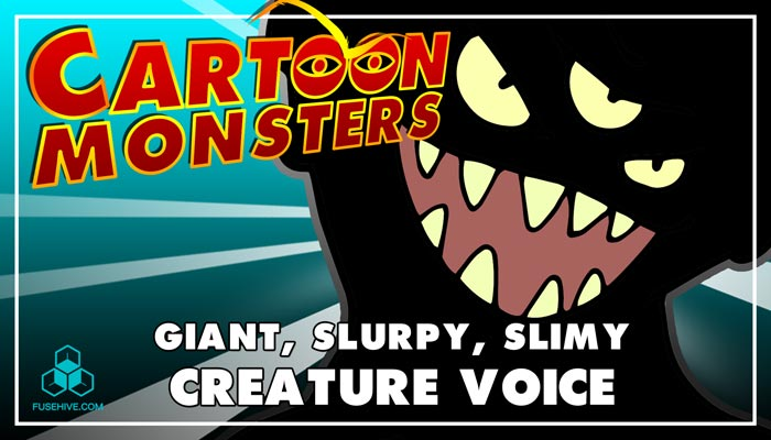 Giant, Slurpy Monster – Modern Cartoon Creature – Royalty Free Voice Samples Library [Animation SFX]