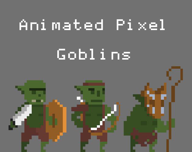 Animated Pixel Goblins