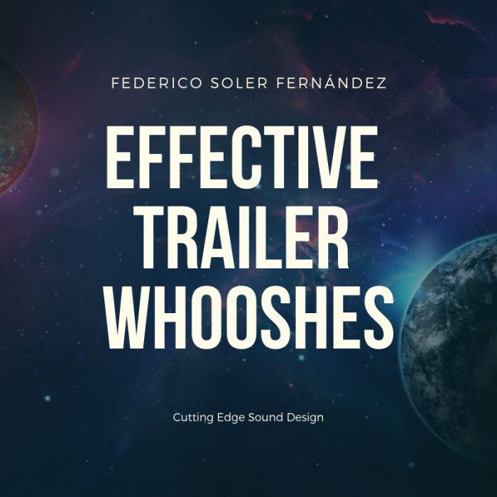 Effective Trailer Whooshes