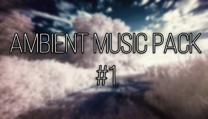 Ambient Music Pack #1