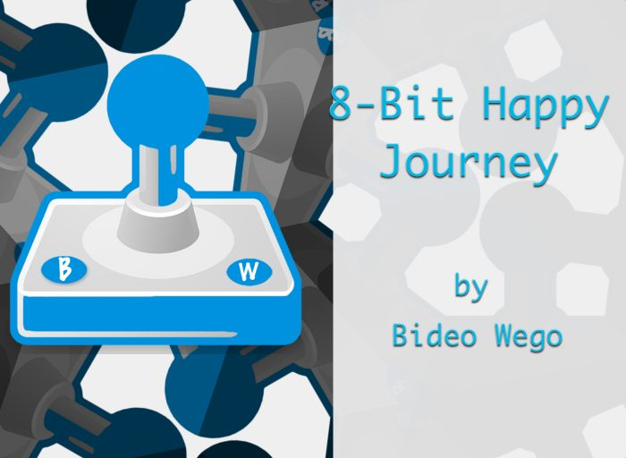 8-Bit Happy Journey