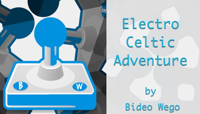 Electro-Celtic Adventure