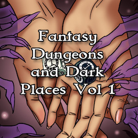 Fantasy Dungeons And Dark Places Music – Vol 1