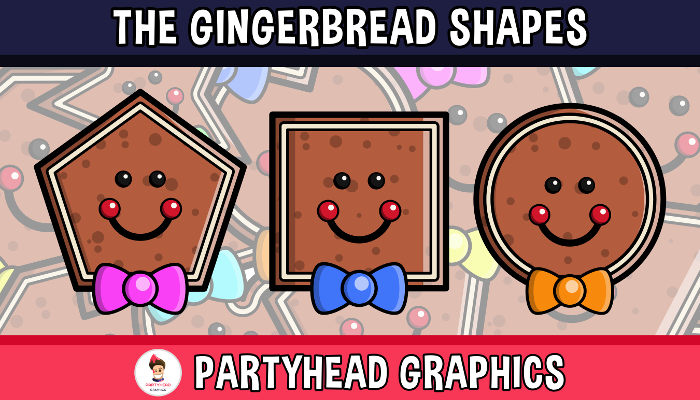 The Gingerbread Shapes