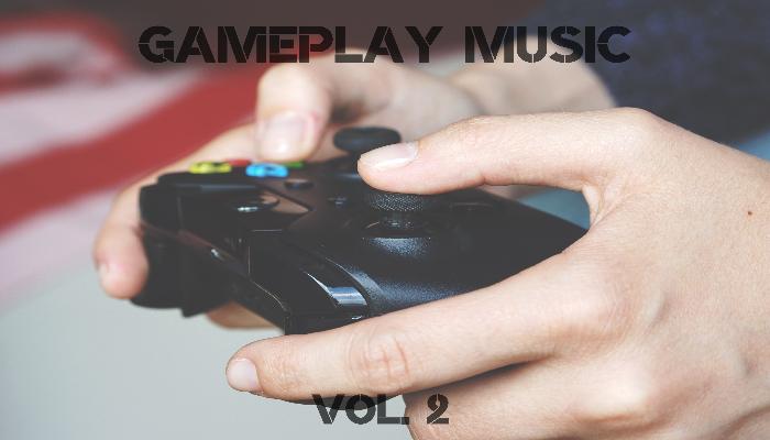 Gameplay Music Vol. 2
