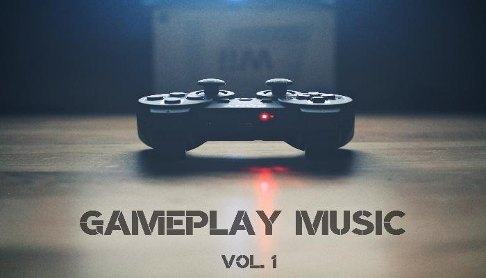 Gameplay Music Vol. 1