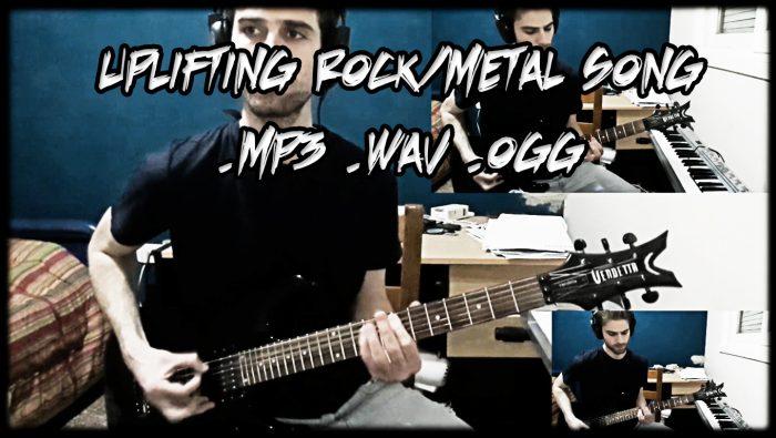 Free Uplifting Rock/Metal Song