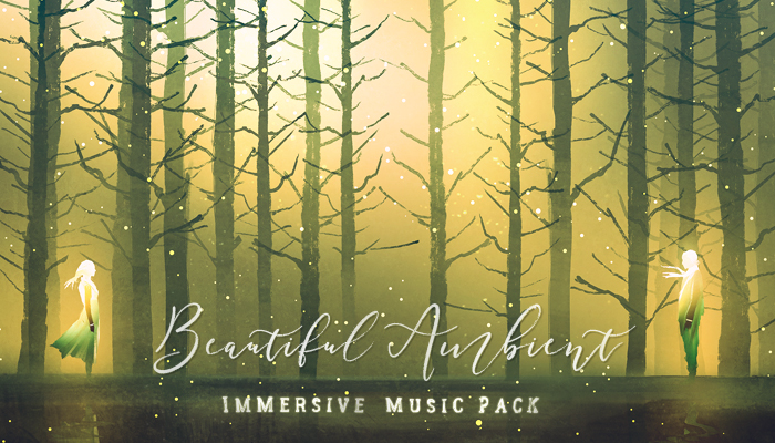 Immersive Beautiful Ambient Music Pack