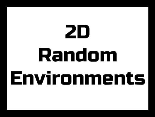 2D Random Environments