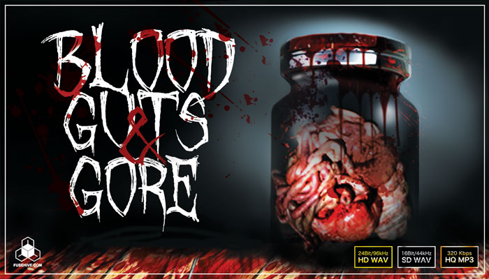 BLOOD, GUTS & GORE Sound Effects Library – Horror Body, Bones and Flesh Cutting Human Torture Sounds [Fusehive.com SFX Pack]