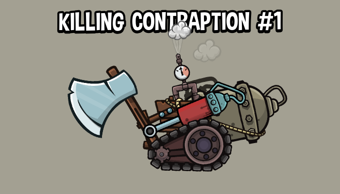 Killing contraption 1