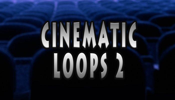 Cinematic Loops 2
