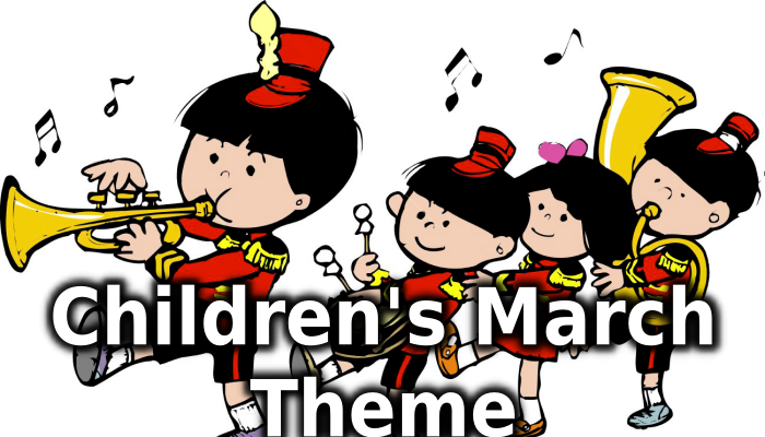 Playful Mood ~ Children's March Theme