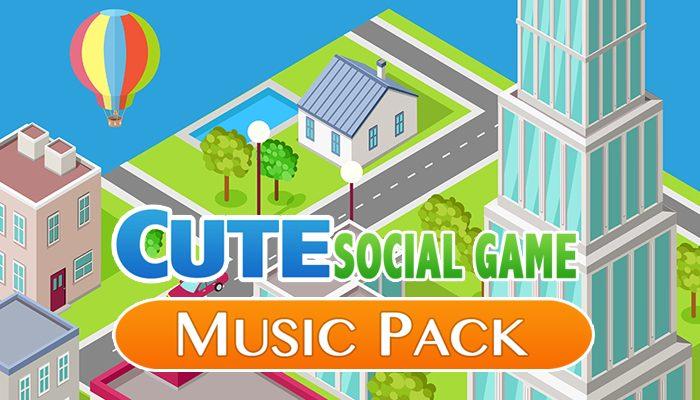 Cute Social Game Music Pack