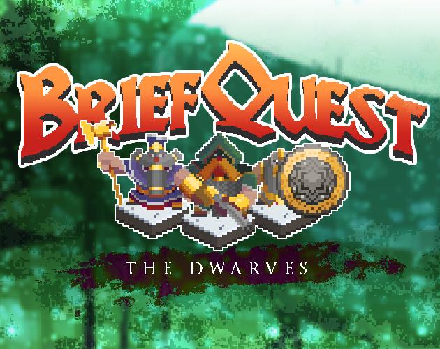 BRIEFQUEST – The Dwarves